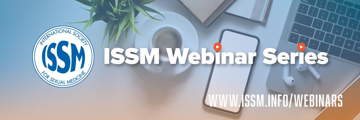 ISSM Webinar Series